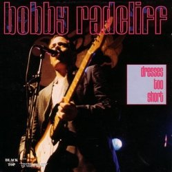 Bobby Radcliff • Dresses Too Short • CD