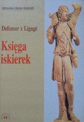 Defensor z Liguge • Księga iskierek [Biblioteka Ojców Kościoła]