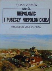 Julian Zinkow • Wokół Niepołomic i Puszczy Niepołomickiej. Przewodnik monograficzny