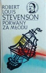 Robert Louis Stevenson • Porwany za młodu