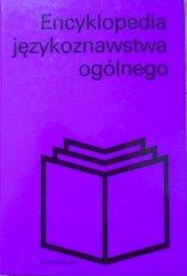 red. Kazimierz Polański • Encyklopedia językoznawstwa ogólnego