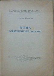 Czesław Zgorzelski • Duma poprzedniczka ballady