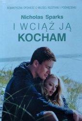Nicholas Sparks • I wciąż ją kocham
