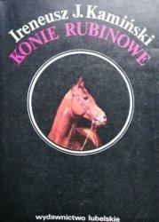 Ireneusz J. Kamiński • Konie rubinowe