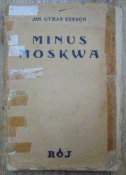 Jan Otmar Berson • Minus Moskwa. Wołga-Kaukaz-Krym