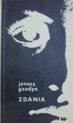 Janusz Gaudyn • Zdania [autograf autora]