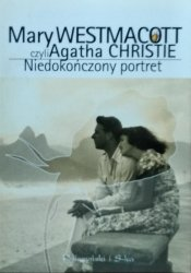 Mary Westmacott, Agata Christie • Niedokończony portret