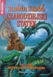 Robin Hobb • Czarodziejski statek [Kupcy i ich Żywostatki tom 1.]