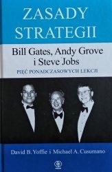 David B. Yoffie, Michael A. Cusumano • Zasady strategii. Bill Gates, Andy Grove i Steve Jobs. Pięć ponadczasowych lekcji