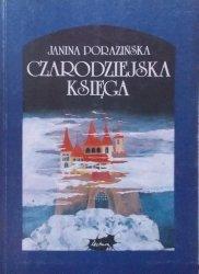 Janina Porazińska • Czarodziejska księga