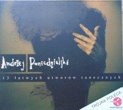 Andrzej Poniedzielski • 13 łatwych utworów tanecznych • CD