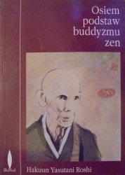 Hakuun Yasutani Roshi • Osiem podstaw buddyzmu zen