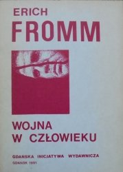 Erich Fromm • Wojna w człowieku