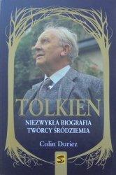 Colin Duriez • Tolkien. Niezwykła biografia twórcy śródziemia