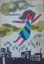 Alicja Dryszkiewicz • Dwa zielone listki [Gabriel Rechowicz]