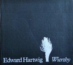 Edward Hartwig • Wierzby