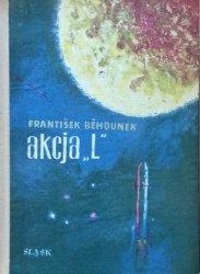 Frantisek Behounek • Akcja L [Andrzej Czeczot]