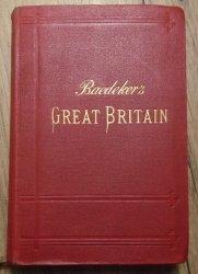 Karl Baedeker • Baedeker's Great Britain. Handbook for Travellers [1910]