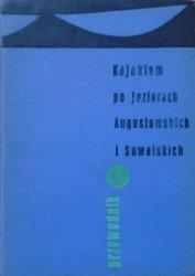 Józef Kuran • Kajakiem po jeziorach augustowskich i suwalskich