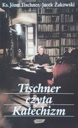 Ks. Józef Tischner, Jacek Żakowski • Tischner czyta Katechiznm
