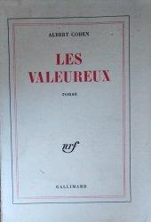Albert Cohen • Les Valeureux