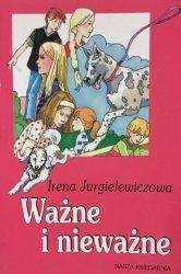 Irena Jurgielewiczowa • Ważne i nieważne