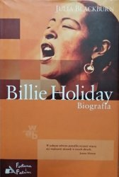 Julia Blackburn • Billie Holiday. Biografia