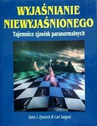 Carl Sargent, Hans Eysenck • Wyjaśnianie niewyjaśnionego
