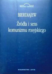 Mikołaj Bierdiajew • Źródła i sens komunizmu rosyjskiego