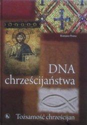 Romano Penna • DNA chrześcijaństwa. Tożsamość chrześcijan