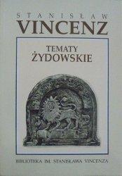 Stanisław Vincenz • Tematy żydowskie