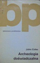 John Coles • Archeologia doświadczalna