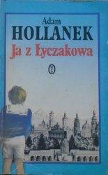 Adam Hollanek • Ja z Łyczakowa [dedykacja autora]