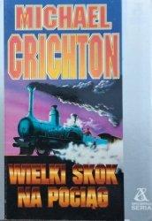 Michael Crichton • Wielki skok na pociąg