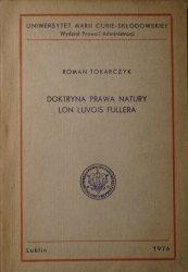 Roman Tokarczyk • Doktryna prawa natury Lon Luvois Fullera