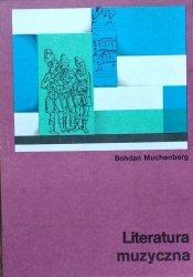 Bohdan Muchenberg • Literatura muzyczna