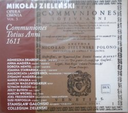 Mikołaj Zieleński • Opera Omnia vol. 5 Communiones Totius Anni 1611 • CD