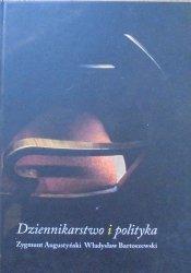 Zygmunt Augustyński, Władysław Bartoszewski • Dziennikarstwo i polityka [autograf autora]
