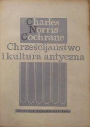 Charles Norris Cochrane • Chrześcijaństwo i kultura antyczna