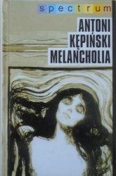 Antoni Kępiński • Melancholia