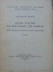 Mieczysław Małecki • Język polski na południe od Karpat (Spisz, Orawa, Czadeckie, wyspy językowe)