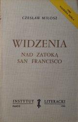 Czesław Miłosz • Widzenia nad Zatoką San Francisco