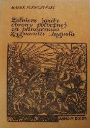 Marek Plewczyński • Żołnierz jazdy obrony potocznej za panowania Zygmunta Augusta