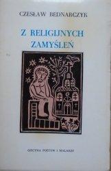 Czesław Bednarczyk • Z religijnych zamyśleń [OPiM] [dedykacja autorska]