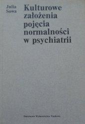Julia Sowa • Kulturowe założenia pojęcia normalności w psychiatrii