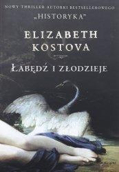 Elizabeth Kostova • Łabędź i złodzieje