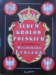 przedmowa Waldemar Łysiak • Album królów polskich
