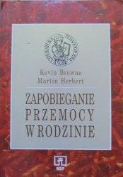 Kevin Browne, Martin Herbert • Zapobieganie przemocy w rodzinie