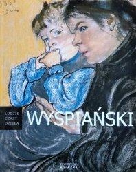 Sławomir Gowin • Stanisław Wyspiański [Ludzie, czasy, dzieła]