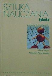 red. Krzysztof Konarzewski • Sztuka nauczania. Szkoła